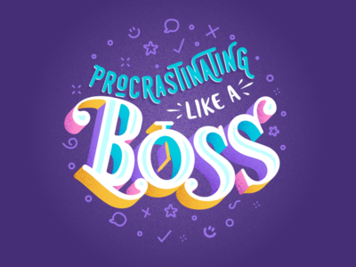 Daily Designer Realities funny procrastination boss lettering art lettering