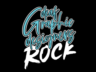 Deaf Graphic Designers Rock!