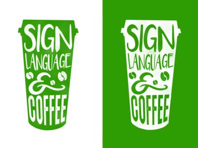 Sign Language & Coffee