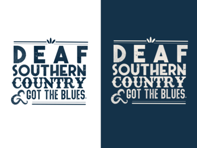 Deaf, Southern, Country, & Got The Blues