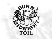 Burn the Midnight Toil