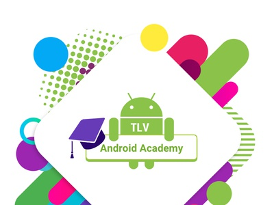 Android Academy TLV tlv facebook post android academy academy android facebook