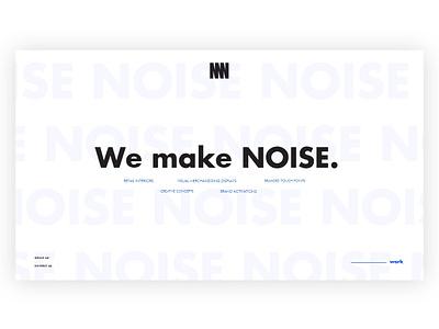 NOISE NOISE NOISE Studio Landing Page identity brand branding website design designer studio noise dribbble ux ui design web