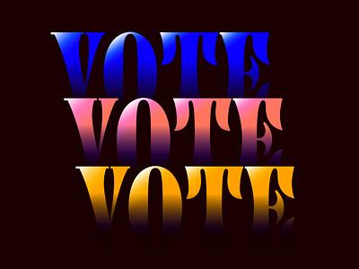 Vote! election vote art lettering typedesign type typography