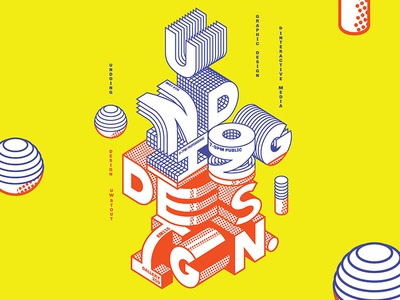 Undoing Design senior show typography perspective 3d geometric blocks undoing student poster graphic stout exhibition