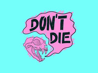 Dont Die