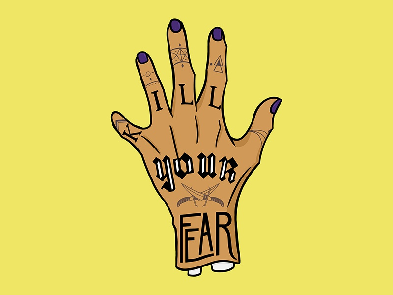 Kill Your Fear finger bone knife tattoos tattoo hand quote letters lettering typography illustration hand lettering