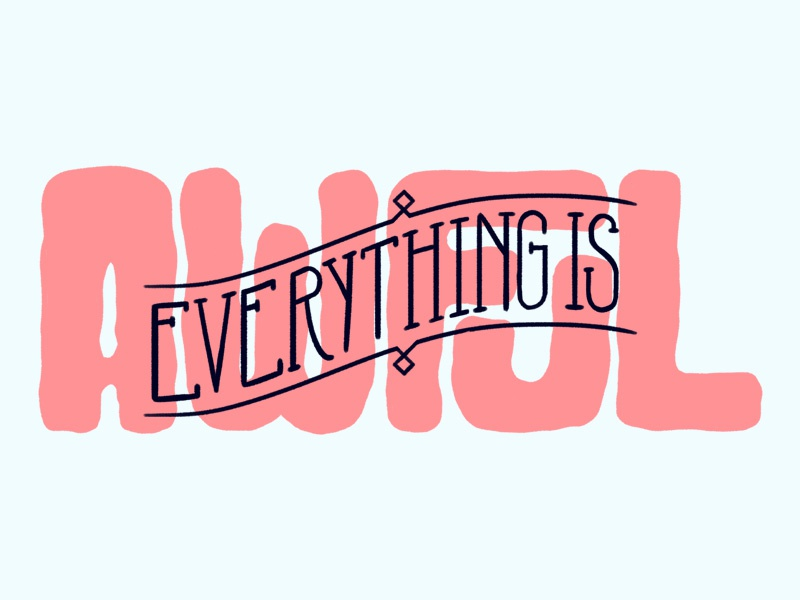 Everything Is Awful typography type logo lettering lettered letter illustration hand lettering hand drawn drawn type