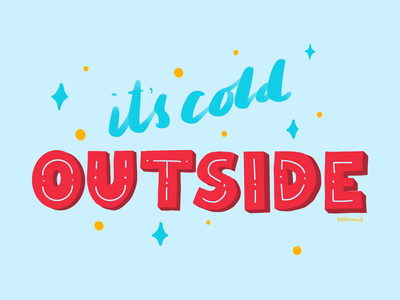 It's Cold Outside blue handlettering freehand procreate art illustration cold weather typography procreate