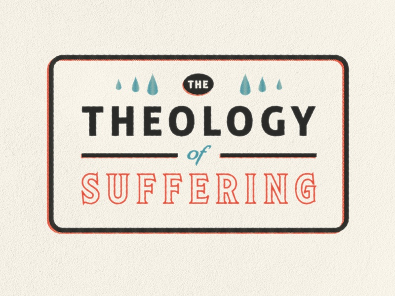 Theology of Suffering