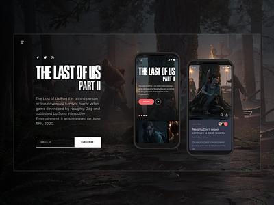 The Last of Us 2 - Mobile UI hero landing page branding ux mobile video games gaming ui design sketch