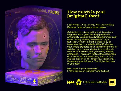 How much is your [original] face? typography design pashakontur twitter nftauction spline opensea foundation 3d face 3d artist art ethereum konturpasha 3d art rariblecom auction rarible nft