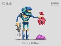 #pixel365 Num. 044: 'Virus Killer'