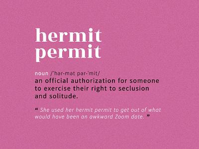 Hermit Permit google fonts pink hermit permit noun graphicdesign dictionary definition permit hermit typography