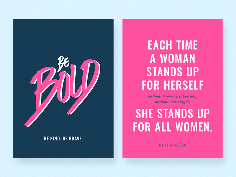 Be Bold maya angelou pink bold womens rights card design lettering typography