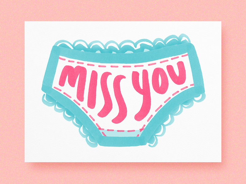 Miss You cute illustration love naughty cheeky greeting card underwear panty miss you