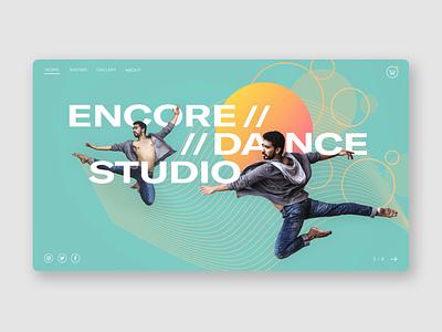 Encore Dance Studio movement ux typography uiux ui splash page dancing dancer minimal design website website design dailyuichallenge dailyui uidesign landingpage