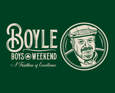 Boyle Boys Weekend