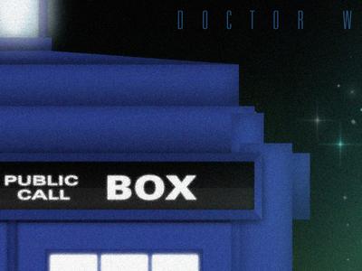 Doctor Who / TARDIS Poster digital illustration typography space blue tardis photoshop illustrator poster dribbble design illustration