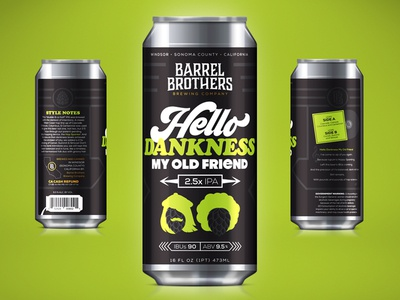 Barrel Brothers // Hello Dankness My Old Friend 2.5x IPA