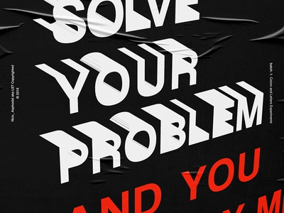 I will Solve Your Problem!