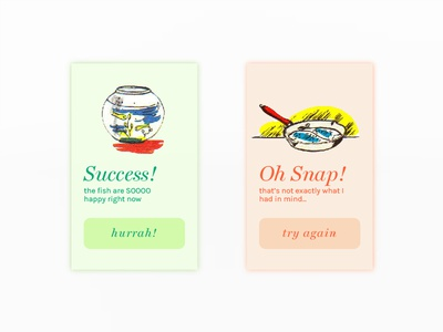 Would you please clean the fish? ux ui mobile notification fish success error flash message