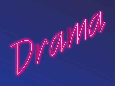 Drama custom type typography drama