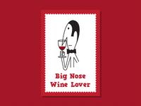 Big Nose Wine Lover