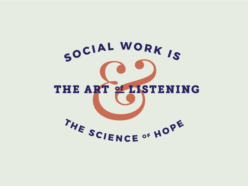 Social Work Quote by Kayla Herzog on Dribbble