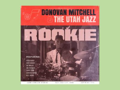 Donovan Mitchell & The Utah Jazz - Rookie