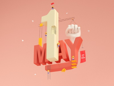 Happy May Day work design 3d creative day labor may