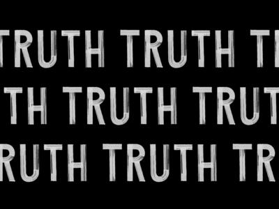 TRUTH TRUTH TRUTH !