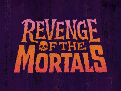 Revenge of the Mortals Logotype spooky board game art board game identity typography logotype