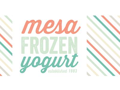 Mesa Frozen Yogurt Re-Brand WIP typography identity