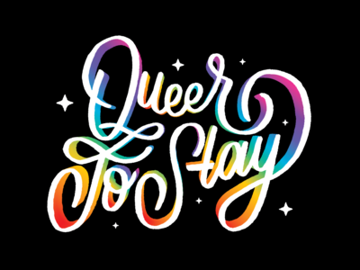 Queer To Stay logo design illustrator illustration type typography vector fabulous stars queer gay pride rainbow lettering