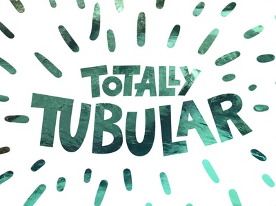 Totally Tubular green water blue photoshop illustrator lettering summer drinking logo vacation flat color typography dribbble illustration type branding icon design