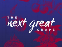 The Next Great Grape