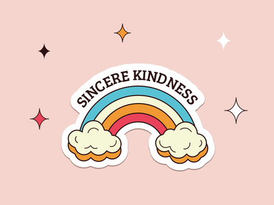 Sincere Kindness ✨ love shop product positive vibes positivity clouds rainbow sticker design colors drawings illustrator redbubble artwork illustration art illustration sticker be kind kindness