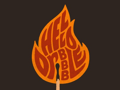 Hello Dribble! typography type match flame fire illustration handlettering lettering