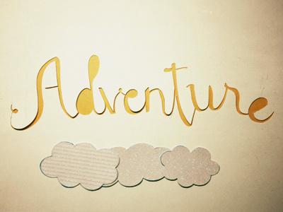 Adventure paper paper craft paper art adventure yellow type typography letters script 3d
