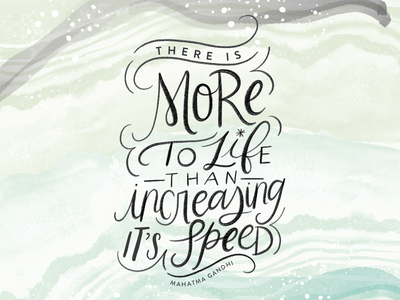 More To Life watercolor texture quote lettering calligraphy