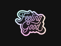 Feeling Good, Like I Should vector figma sticker 80s colorful glossy monoline shadow happy fun good feeling typography rainbow retro sticker mule holographic free rebound playoff