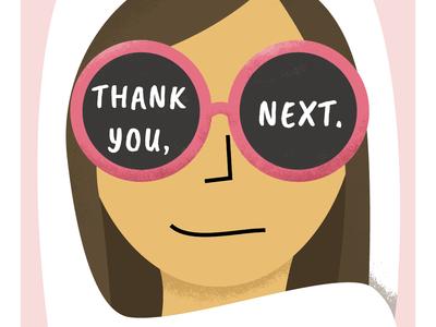 Thank You, Next. no thanks friend zone feminist illustrator hijab glasses woman character ariana grande