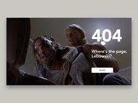 404. Where's the page, Lebowski?