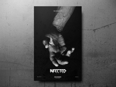 Infected Teaser Poster typography texture hand photography minimal poster. teaser movie