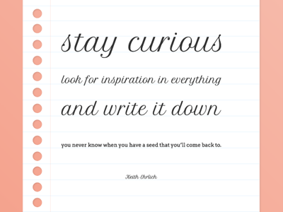 Stay Curious poster typhography paper quote