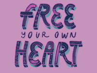 Free your own heart