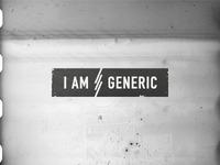 I Am Generic