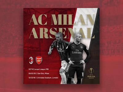 Arsenal vs AC Milan // Artwork graphic design design photoshop europa league uel artwork promo soccer football ac milan arsenal