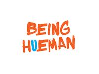 Being Hueman